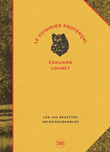 Le cuisinier provençal par Edouard Loubet