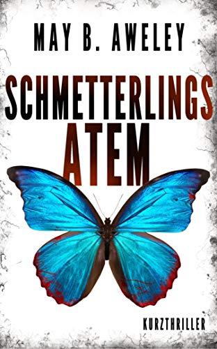 Schmetterlingsatem: Kurzthriller - Buch Seltene Münzen
