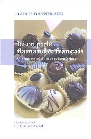 Ici on parle flamand & français : Une fameuse collection de poèmes belges