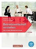 Betriebswirtschaft verstehen - [2. Auflage]: Lehrbuch