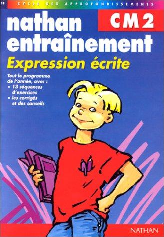 Nathan entraînement : Expression écrite, n°18. CM2