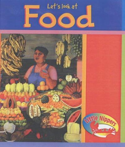 Let's look at food