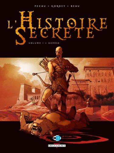 L'Histoire Secrète, Tome : Genèse