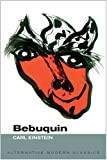 Bebuquin: Or the Dilettantes of Wonder