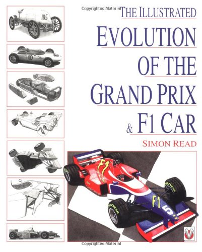 The Illustrated Evolution of the Grand Prix/F1 Car por Simon Read