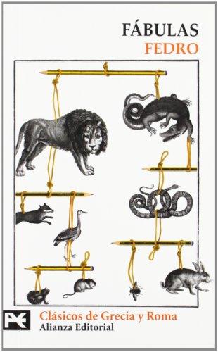 Fábulas (El Libro De Bolsillo - Bibliotecas Temáticas - Biblioteca De Clásicos De Grecia Y Roma) por Fedro