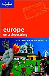 Europe on a Shoestring (Lonely Planet Shoestring Guides) by Sarah Johnstone (2007-03-01)