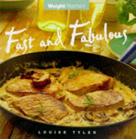 Weight Watchers: Fast & Fabulous