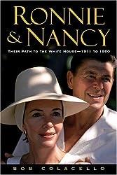 Ronnie and Nancy: The Long Climb 1911-1980