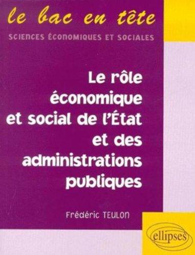 Le rôle économique et social de l'Etat et des administrations publiques