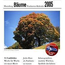 Harenberg Postkarten-Kalender Bäume 2005. Schutzgewährer, stumme Wächter, Symbole des Lebens