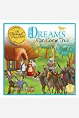 The Financial Fairy Tales: Dreams Can Come True: A Fun Way To Teach Children About Money Kindle Edition