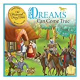 Dreams Can Come True (The Financial Fairy Tales Book 1)