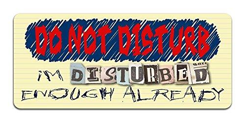 isturb: I'm Disturbed Enough Already - Metallschild für Schlafzimmer, Büro, Männerhöhle ()