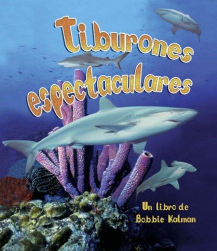 Tiburones Espectaculares (La Vida En El Mar) (La Vida En El Mar / The Living Ocean)