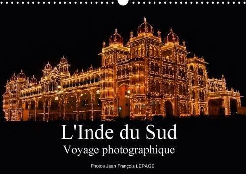 L'Inde Du Sud Voyage Photographique 2018: Regard Sur L'inde Du Sud, Le Kerala Et Le Tamil Nadu