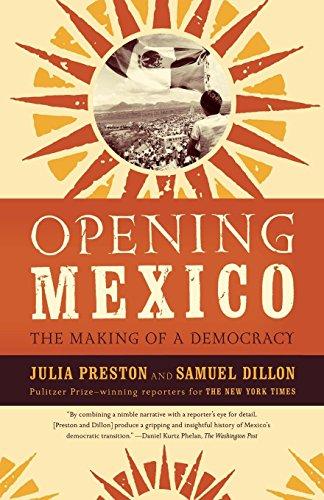 Opening Mexico por Julia Preston