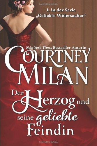 Buchseite und Rezensionen zu 'Der Herzog und seine geliebte Feindin (Geliebte Widersacher)' von Courtney Milan