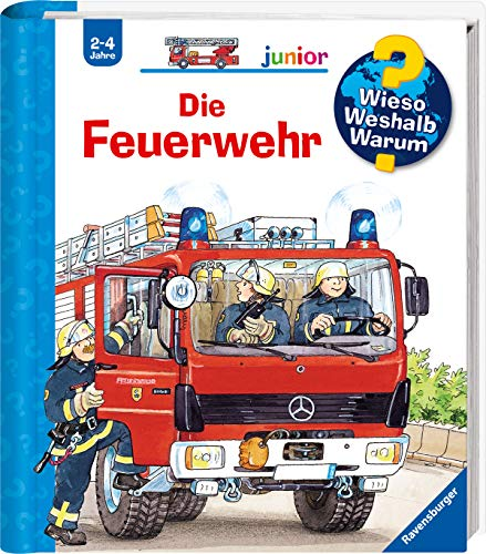 Die Feuerwehr (Wieso? Weshalb? Warum? junior, Band 2) -
