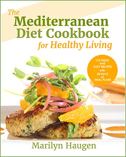 The Mediterranean Diet Cookbook for Healthy Living: 115 Fresh and Easy Recipes with 28 Days of Meal Plans (English Edition)