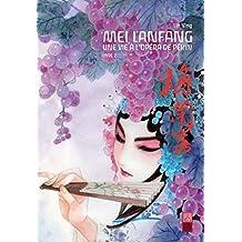 Mei Lanfang - Tome 2 - Mei Lanfang tome 2