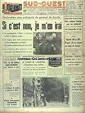 Telecharger Livres SUD OUEST No 7658 du 11 04 1969 DECLARATION SANS AMBIGUITE DU GENERAL DE GAULLE OTAN NIXON CONFIRME SA VOLONTE DE CONSULTATION REGULIERE DES ALLIES PLAN EN 6 POINTS EGYPTO JORDANIEN POUR RAMENER LA PAIX 2EME JOURNEE D EMEUTE EN ITALIE CONCORDE 001 ET 002 1ER VOL EN COMMUN AU BOURGET L OPERATION AQUITAINE PRESENTE A PARIS VIETNAM LE DIALOGUE DE SOURDS SE POURSUIT A PARIS 5 FRANCAIS ASSASSINES AU LAOS HOUSTON LE DR CLOONEY ET LA FEMME DU GREFFE DU COEUR (PDF,EPUB,MOBI) gratuits en Francaise