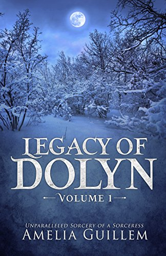 Book cover image for Legacy of Dolyn: Volume 1