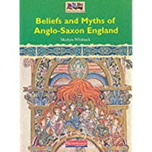 History Topic Books:ROMANS, SAXONS & VIKINGS:Beliefs & Myths of Anglo-Saxon England (Pabk)