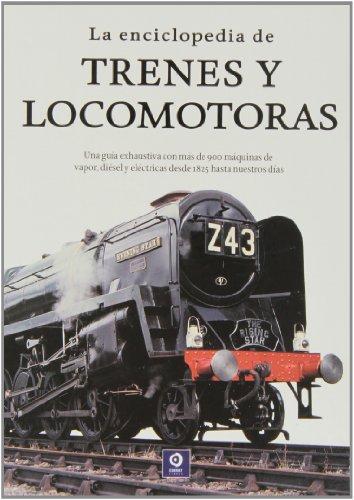 La enciclopedia de trenes y locomotoras por David Ross