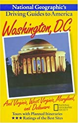 Washington DC: And Virginia, West Virginia, Maryland and Delaware (Driving Guides to America)