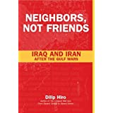 Neighbors, Not Friends: Iraq and Iran after the Gulf Wars