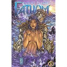 Fathom vol 1