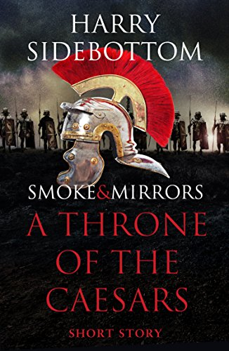 Smoke & Mirrors (A Short Story): A Throne of the Caesars Story (English Edition)