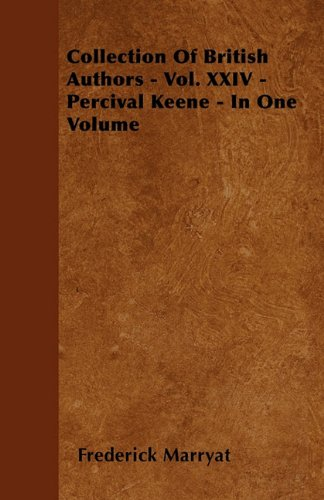 Collection Of British Authors - Vol. XXIV - Percival Keene - In One Volume Cover Image