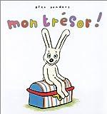 Mon trésor ! | Sanders, Alex (1964-....). Auteur