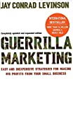 First published in 1983, Jay Levinson's 'Guerrilla Marketing' has become a classic in the field of business, revolutionising marketing for small businesses all over the world and creating a new way to understand and gain market share. It also launche...