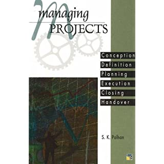 Managing Projects: Conception, Definition, Planning, Execution, Closing, Handover