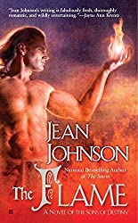 The Flame (Sons of Destiny) by Jean Johnson (2011-07-05)