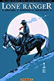 The Lone Ranger Volume 7: Back East (Lone Ranger Tp) by Ande Parks (2014-05-13)