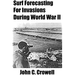 Surf Forecasting for Invasions during World War II (English Edition)