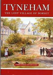 Tyneham: The Lost Village of Dorset