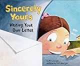 Sincerely Yours: Writing Your Own (Writers Toolbox)