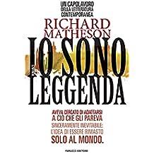 Io sono leggenda (Fanucci Narrativa) (Italian Edition)
