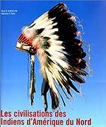 La Civilisation des Indiens d'Amérique du Nord de Christian F. Feest
