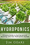 Hydroponics: A Simple Guide to Building Your Own Hydroponics Growing System, Organic Vegetables, Homegrow, Gardening at home, Horticulture, Fruits, Herbs, Naturally.