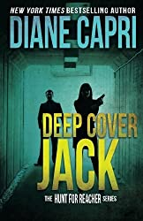 Deep Cover Jack (The Hunt for Jack Reacher Series) (Volume 7) by Diane Capri (2016-08-10)