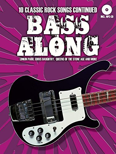 Bass Along - 10 Classic Rock Songs Continued (Bass-gitarren-rock-songs)