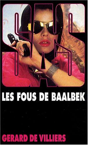 SAS n°74 : Les fous de Baalbek