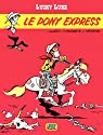 Lucky Luke - tome 28 ? Le Pony Express par Fauche
