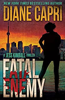 Fatal Enemy: Jess Kimball Thriller (The Jess Kimball Thrillers Series Book 1) (English Edition) par [Capri, Diane]